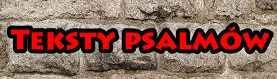 Teksty Psalmów
