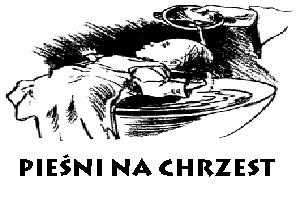 Pieśni na Chrzest