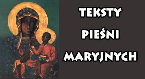 Teksty Pieśni Maryjnych