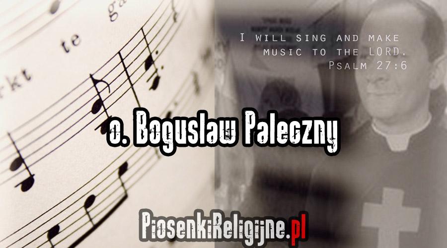OjciecBogusławPaleczny