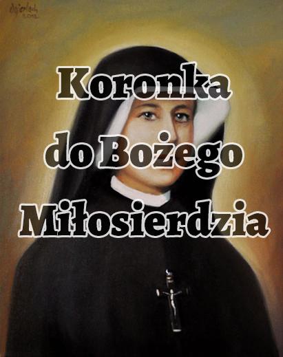 Koronka do Miłosierdzia Bożego św. Fa