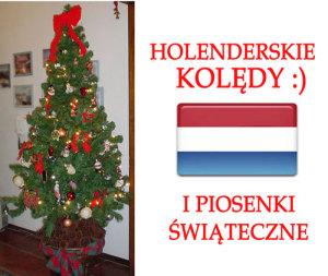 Holenderskie Kolędy i Piosenki Świąteczne