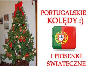 Portugalskie Kolędy i Piosenki Świąteczne