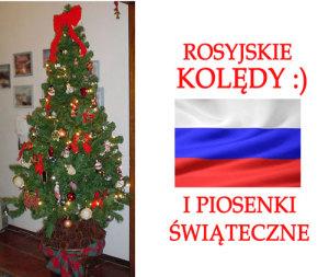 Rosyjskie Kolędy i Piosenki Świąteczne