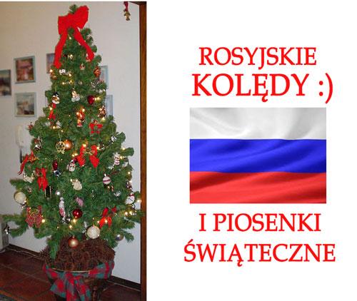 Rosyjskie Kolędy I Piosenki świąteczne Piosenki Religijne