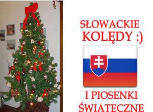 Słowackie Kolędy i Piosenki Świąteczne