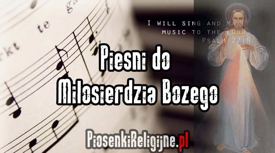 Pieśni-do-Miłosierdzia-Bożego